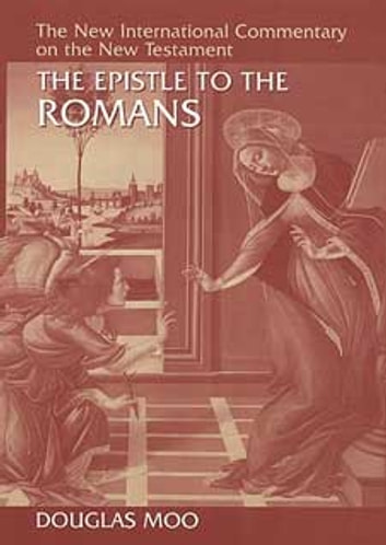 The Epistle to the Romans ebook by Douglas J. Moo