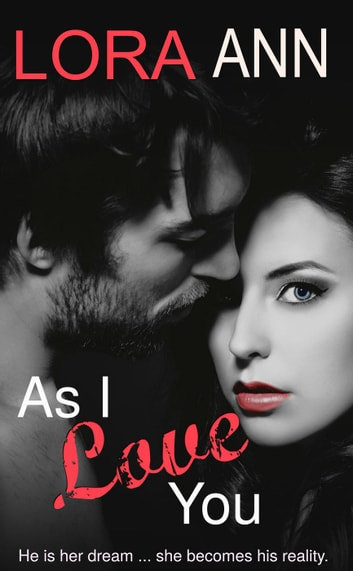 As I Love You ebook by Lora Ann