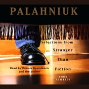Stranger Than Fiction - True Stories audiobook by Chuck Palahniuk