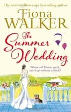 The Summer Wedding 電子書籍 by Fiona Walker
