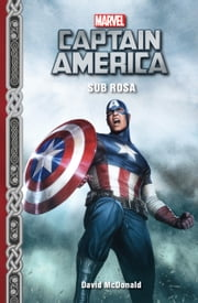 Marvel's Captain America: Sub Rosa ebook by David McDonald