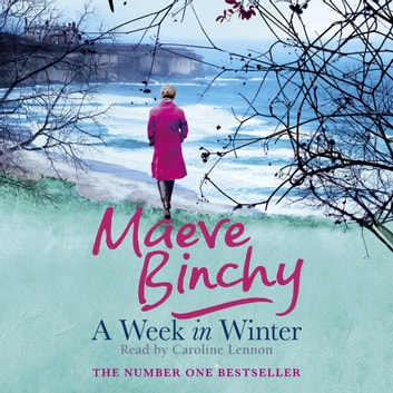 A Week in Winter audiobook by Maeve Binchy