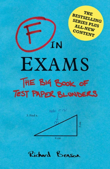 F in Exams: The Big Book of Test Paper Blunders ebook by Richard Benson