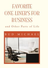 FAVORITE ONE LINERS FOR BUSINESS ebook by Bud Michael