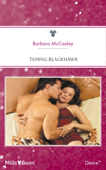 Taming Blackhawk ebook by Barbara McCauley