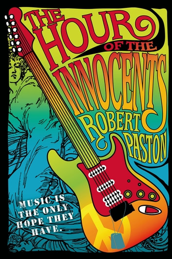 The Hour of the Innocents ebook by Robert Paston