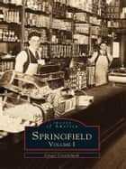 Springfield ebook by Ginger Cruickshank