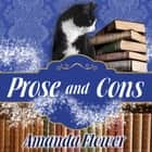 Prose and Cons audiobook by Amanda Flower