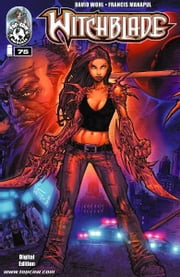 Witchblade #75 ebook by Christina Z, David Wohl, Marc Silvestr, Brian Haberlin, Ron Marz