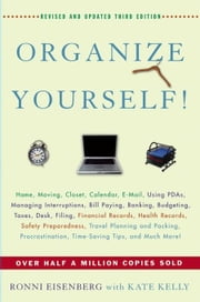 Organize Yourself! ebook by Eisenberg, Ronni