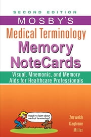 Mosby's Medical Terminology Memory NoteCards ebook by JoAnn Zerwekh,Tom Gaglione