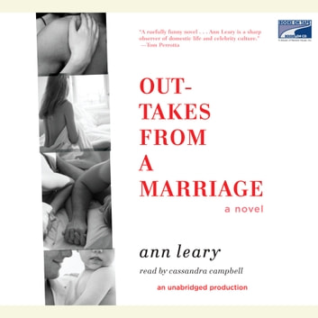 Outtakes from a Marriage - A Novel audiobook by Ann Leary