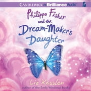 Philippa Fisher and the Dream-Maker's Daughter audiobook by Liz Kessler