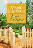 Apart at the Seams eBook by Marie Bostwick