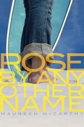 Rose by Any Other Name ebook by Maureen McCarthy