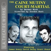 The Caine Mutiny Court-Martial audiobook by Herman Wouk