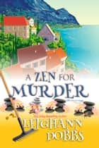 A Zen For Murder ebook by