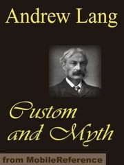 Custom And Myth (Mobi Classics) ebook by Andrew Lang