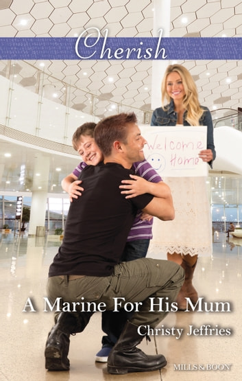 A Marine For His Mum ebook by Christy Jeffries