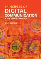 Principles of Digital Communication ebook by Bixio Rimoldi