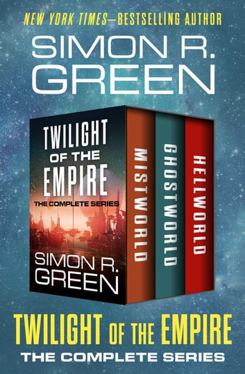 Twilight Of The Empire Ebook By Simon R Green 9781504053372