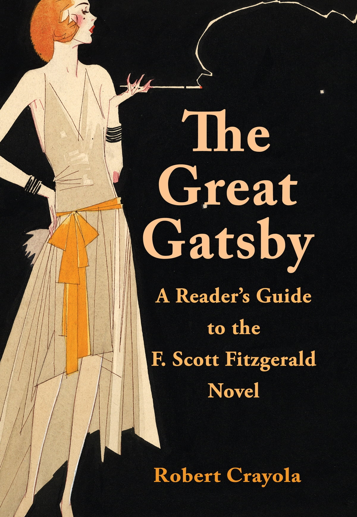 The Great Gatsby A Reader S Guide To The F Scott Fitzgerald Novel Ebook By Robert Crayola 9781301170135 Rakuten Kobo United States