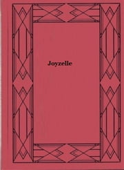 Joyzelle ebook by Maurice Maeterlinck
