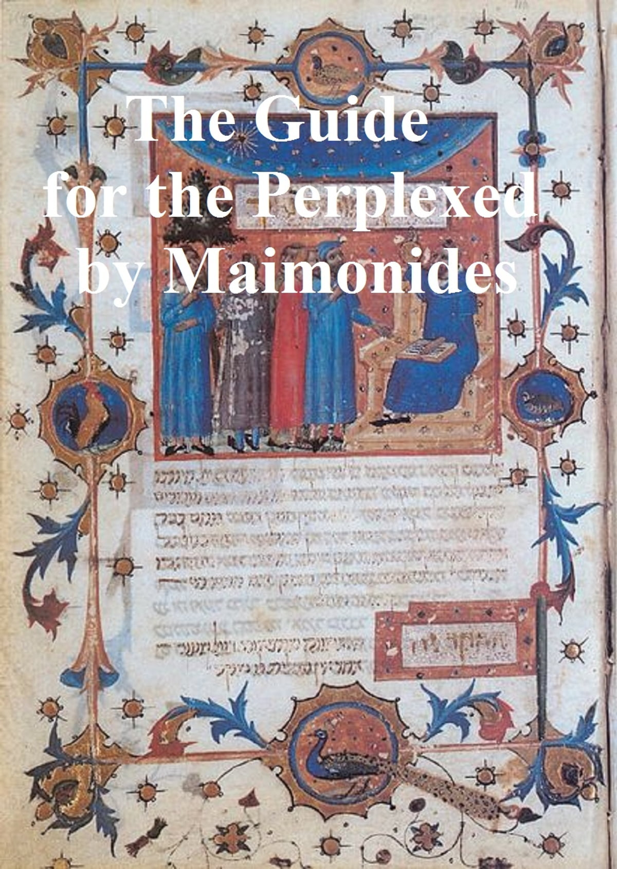 The Guide for the Perplexed eBook by Moses Maimonides - 9781455303823 |  Rakuten Kobo