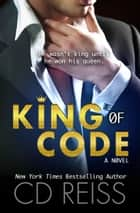 King of Code ebook by CD Reiss
