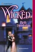 Wicked (Mills & Boon Historical) ebook by Beth Henderson