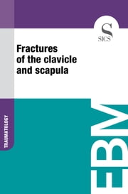 Fractures of the Clavicle and Scapula ebook by Sics Editore
