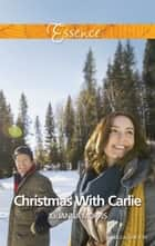 Christmas With Carlie ebook by