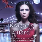 Dragon's Guard - A Reverse Harem Paranormal Romance audiobook by Eva Chase