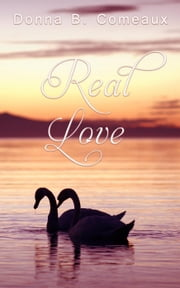 Real Love ebook by Donna B Comeaux