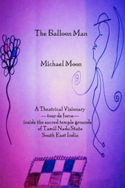 The Balloon Man ebook by Michael Moon