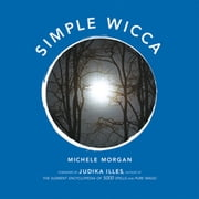 Simple Wicca ebook by Michele Morgan