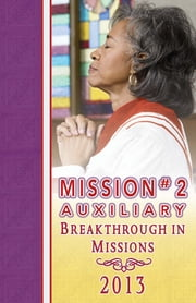 2013 Mission #2 Auxiliary Mission Guide ebook by Kobo.Web.Store.Products.Fields.ContributorFieldViewModel