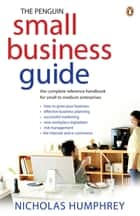 The Penguin Small Business Guide ebook by Nicholas Humphrey