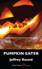 Pumpkin Eater ebook by Jeffrey Round
