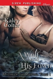 A Wolf and His Fawn ebook by Kaley Colter