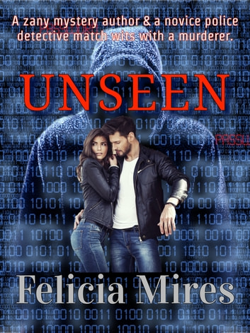Unseen ebook by Felicia Mires