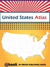United States Atlas ebook by My Ebook Publishing House