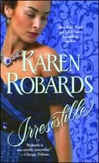 Irresistible ebook by Karen Robards