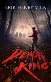 Demon King ebook by Erik Henry Vick