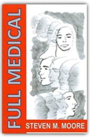 Full Medical ebook by Steven M. Moore