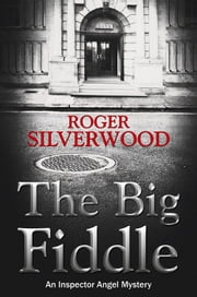 The Big Fiddle ebook by Roger Silverwood