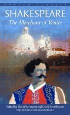 The Merchant of Venice ebook by William Shakespeare, David Bevington, David Scott Kastan