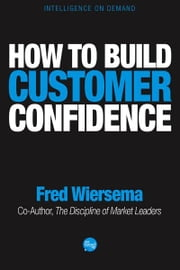How to Build Customer Confidence ebook by Fred Wiersema