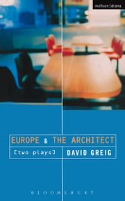 'Europe' & 'The Architect' ebook by David Greig