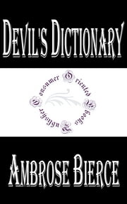 Devil's Dictionary ebook by Ambrose Bierce